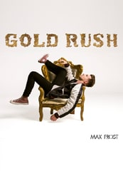Max Frost - Gold Rush